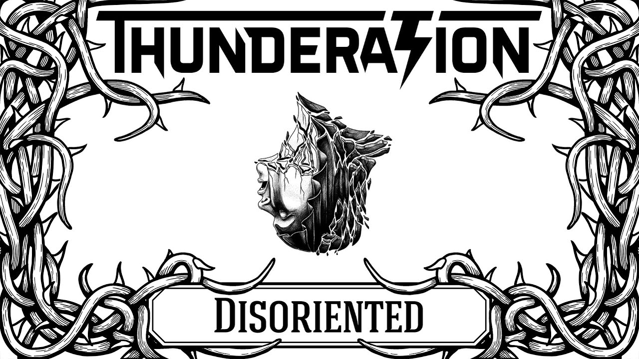 Thunderation - Disoriented
